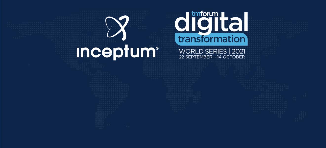 Inceptum Attending TM Forum's DTW 2021